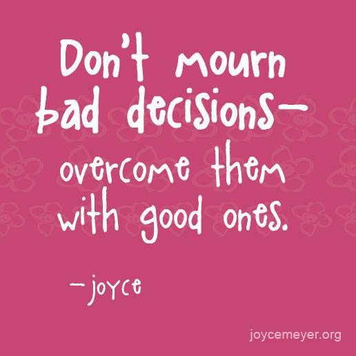 Bad Decisions Bad Decision? |...